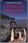 Fragile Paradise