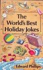 The World's Best Holiday Jokes
