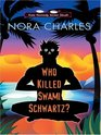 Who Killed Swami Schwartz? (Senior Sleuth, Bk 2) (Large Print)