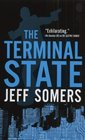 The Terminal State (Avery Cates, Bk 4)