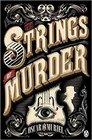 The Strings of Murder (Frey & McGray, Bk 1)