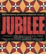 Jubilee The Emergence of African-American Culture