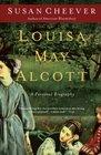 Louisa May Alcott A Personal Biography
