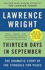 Thirteen Days in September Carter Begin and Sadat at Camp David