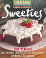Sweeties  Easy Desserts from Classic to Contemporary