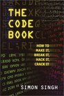 The Code Book for Young People How to Make It Break It Hack It Crack It