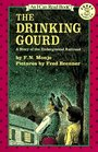 The Drinking Gourd: A Story of the Underground Railroad (I Can Read, Level 3)