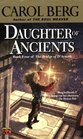 Daughter of Ancients (The Bridge of D'Arnath, Bk 4)