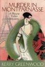 Murder in Montparnasse (Phryne Fisher, Bk 12)