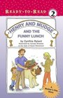 Henry and Mudge and the Funny Lunch (Henry and Mudge, Bk 24)