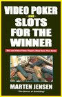 Video Poker  Slots for the Winner, 2nd Edition