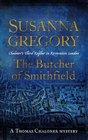 The Butcher of Smithfield (Exploits of Thomas Chaloner, Bk 3)