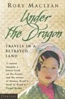 Under The Dragon Travels in Burma