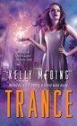 Trance (MetaWars, Bk 1)