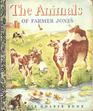 The Animals of Farmer Jones (A Little Golden Book)