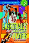 Basketball's Greatest Players (Step-Into-Reading, Step 5)