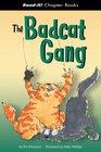The Badcat Gang
