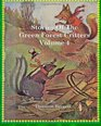 Stories of the Green Forest Critters Volume 4