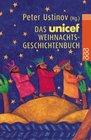 Das UNICEF- Weihnachtsgeschichtenbuch