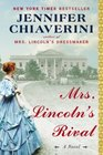 Mrs Lincoln's Rival A Novel