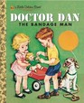 Doctor Dan The Bandage Man
