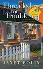 Threaded for Trouble (Threadville, Bk 2)
