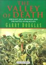 The Valley of Death Sergeant Jack Crossman and the Battle of Balaclava