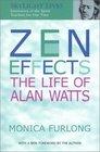 Zen Effects The Life of Alan Watts