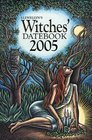 Llewellyn's Witches' 2005 Datebook