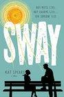 Sway A Novel