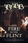 The Fire in the Flint The Margaret Kerr Series  Book Two