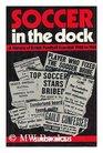 Soccer in the Dock