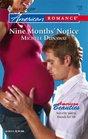 Nine Months' Notice