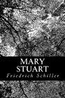 Mary Stuart A Tragedy