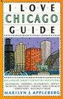 I Love Chicago Guide