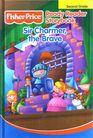Sir Charmer, the Brave