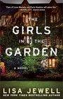 The Girls in the Garden A Novel