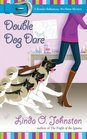 Double Dog Dare (Kendra Ballantyne, Pet-Sitter, Bk 6)