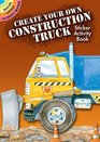 Create Your Own Construction Truck Sticker Activity Book