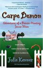 Carpe Demon: Adventures of Demon-Hunting Soccer Mom (Kate Connor, Bk 1)