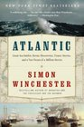 Atlantic Great Sea Battles Heroic Discoveries Titanic Storms and a Vast Ocean of a Million Stories