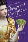 Dangerous Deceptions
