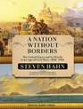 A Nation Without Borders The United States and Its World in an Age of Civil Wars 1830-1910