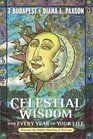 Celestial Wisdom for Every Year of Your Life Discover the Hidden Meaning of Your Age