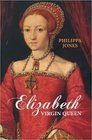 Elizabeth: Virgin Queen