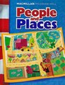 Macmillan/ McGraw-Hill People and Places