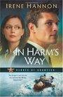 In Harm\'s Way (Heroes of Quantico, Bk 3)