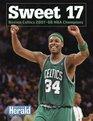 Sweet 17: Boston Celtics 2007-08 NBA Champions (NBA Championship: East (Paperback)) (Instant)