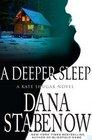 A Deeper Sleep (Kate Shugak, Bk 15)