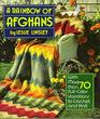 Rainbow of Afghans